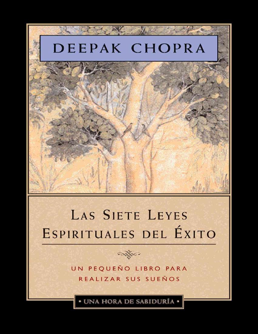 Las 7 leyes espirituales del ex - Deepak Chopra - pdf ...